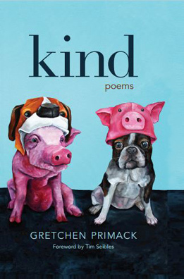 Cover of Kind featuring a piglet wearing a dog mask and a small dog wearing a pig mask, painting by Dana Ellyn.